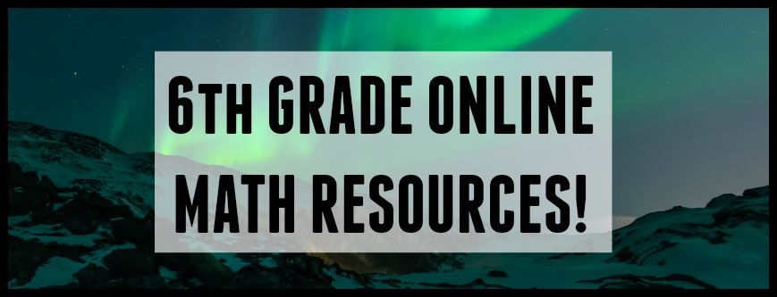 6th Grade Math Resources