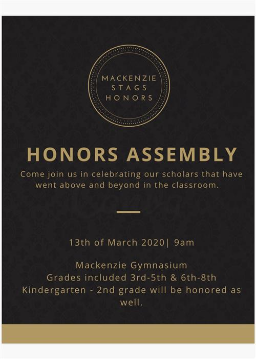 March 13th will be our annual Honors Assembly.