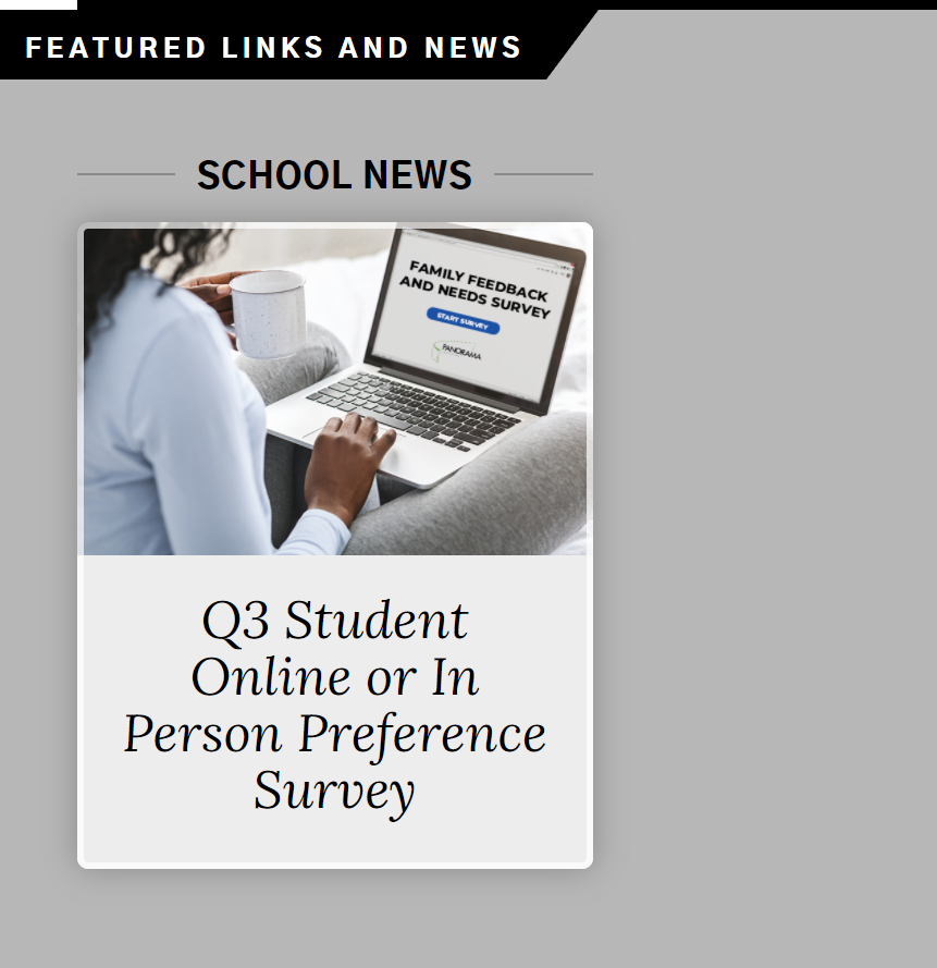 The Third Quarter (Q3) Family Learning Model Preference Survey is Now Open