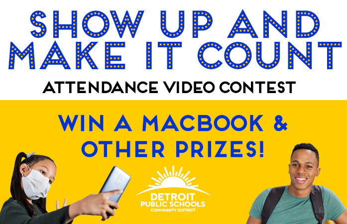 """SHOW UP AND MAKE IT COUNT"" ATTENDANCE CONTEST"