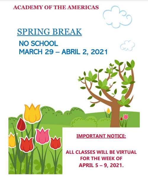 A flyer with spring break info.