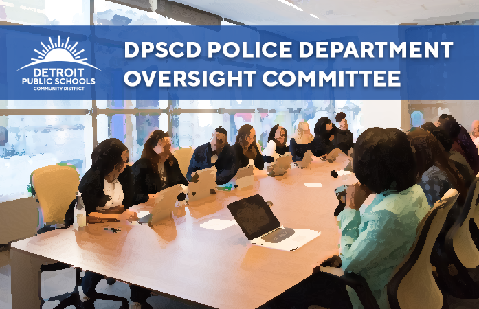 Don't Miss Out: Apply to the DPSCD Police Oversight Committee by Sept. 18!