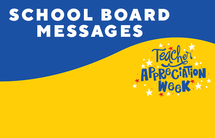 School Board Members - Teacher Appreciation Messages