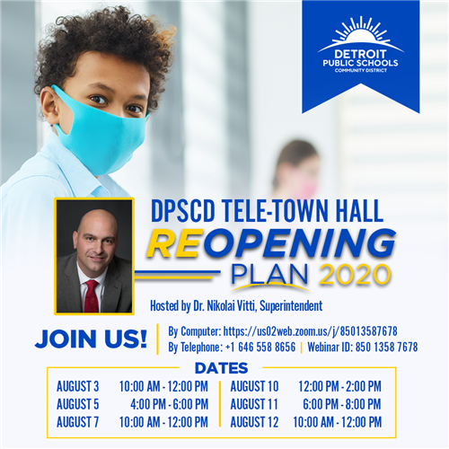 Dates and times for Superintendent Nikolai Vitti's Reopening Plan Tele-Town Halls