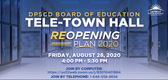 Join DPSCD Board's Reopening Plan Tele-Town Hall this Friday!
