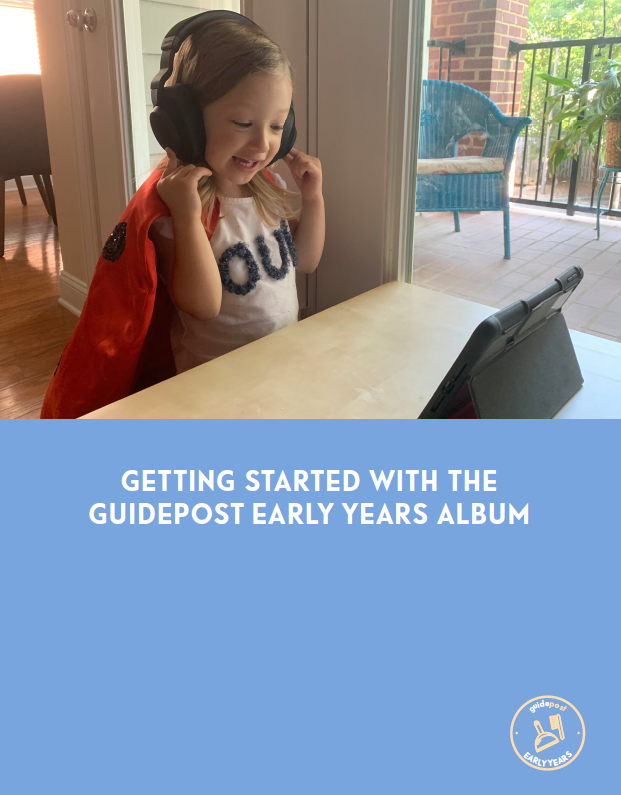 Getting Started With the Guidepost Early Years Album