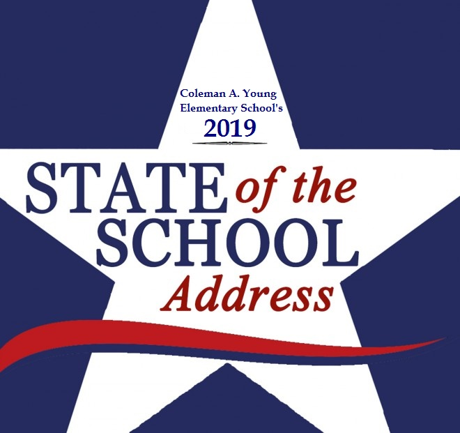 Coleman A. Young Elementar School's 2019 State of the School Address