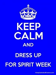 ...And Dress Up for Spirit Week!