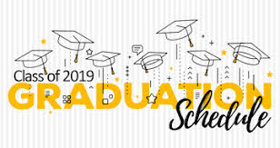 2019 graduation and rehearsal date